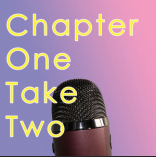 Chapter One Take Two in yellow san-serif font against an ombre purple and pink background with a microphone in the foreground